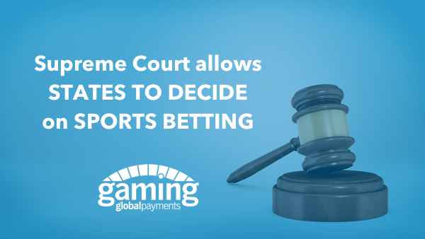 Global_Payments_Gaming_Supreme_Court_Sports_Betting